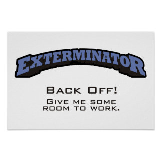 Back Off! Give me some room to work. Poster