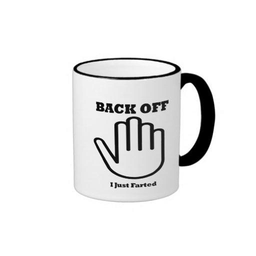 Back Off - I Just Farted Ringer Coffee Mug