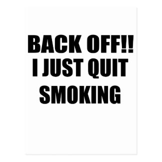 BACK OFF I JUST QUIT SMOKING.png Postcard