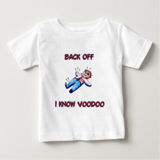 Back Off I Know Voodoo Doll Magic Haitian Baby T-Shirt