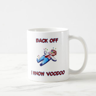 Back Off I Know Voodoo Doll Magic Haitian Coffee Mug