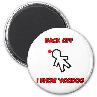 Back Off I Know Voodoo Doll Magic Spell Haitian Magnet