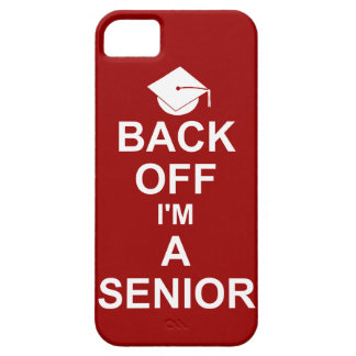Back Off I'm a Senior High School iPhone 5 Cover