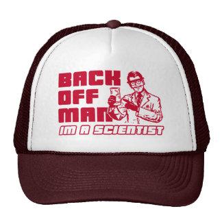 Back off man, I'm a scientist Trucker Hat