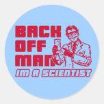 Back off man, I'm a scientist Classic Round Sticker