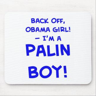 back off obama girl I m a palin boy sarah Mouse Mat