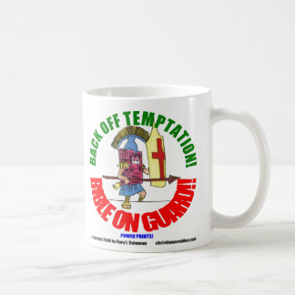 """BACK OFF TEMPTATION! BIBLE ON GUARD!!"" COFFEE MUG"