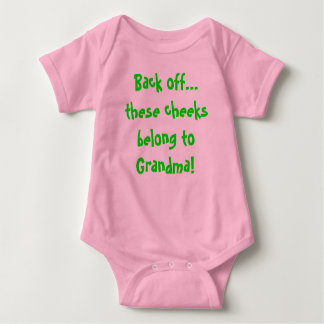 Back off...these cheeks belong to Grandma! Baby Bodysuit