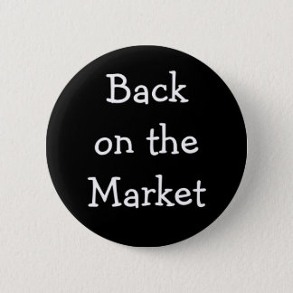 """""""Back on the Market"""" Pin"""
