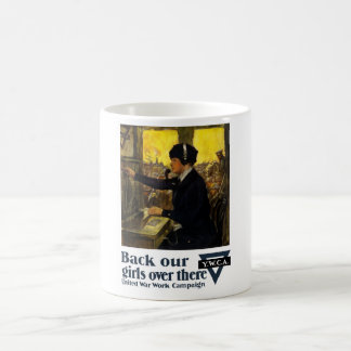Back Our Girls Over There -- YWCA Coffee Mug