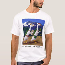 Back quackers ... the day hike T-Shirt