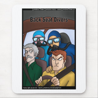 Back Seat Divers Funny Gifts Tees Cards Mugs Etc Mouse Pad