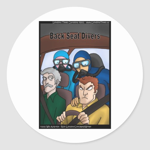 Back Seat Divers Funny Gifts Tees Cards Mugs Etc Classic Round Sticker