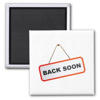 Back Soon Magnets
