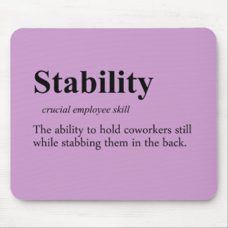 Back stabbing is an important employee skill mouse pad