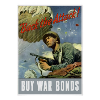 Back The Attack -- Buy War Bonds -- Border Poster