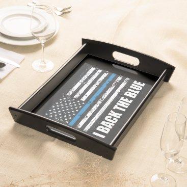 Back the Blue Thin blue line USA Flag MAGA WWG1WA Serving Tray