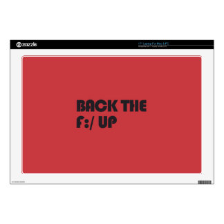 """Back the F:/ up 17"""" Laptop Decal"""