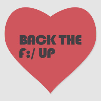 Back the F:/ up Heart Sticker