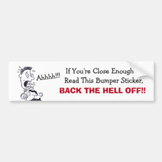 Back The Hell Off Bumper Sticker