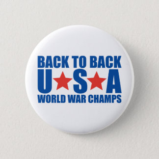 Back to Back USA World War Champs Button