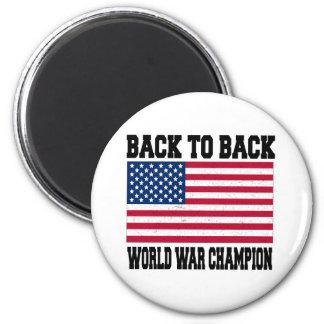 Back to Back World War Champion 2 Inch Round Magnet