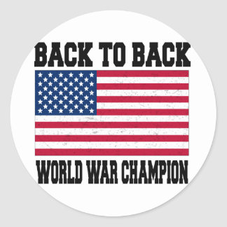 Back to Back World War Champion Classic Round Sticker