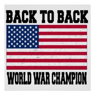 Back to back world war champion poster