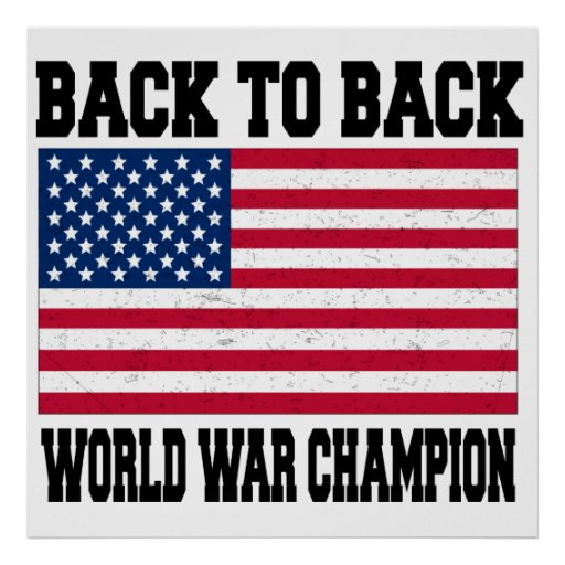 Back to back world war champion posters