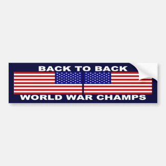 Back To Back World War Champions Bumper Sticker