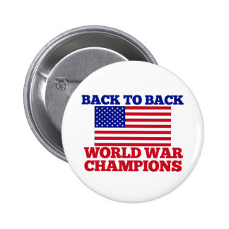 Back to Back World War Champions 2 Inch Round Button