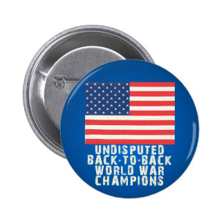 Back to Back World War Champions Pin