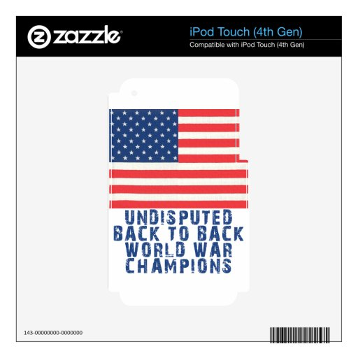 Back to Back World War Champions iPod Touch 4G Skin