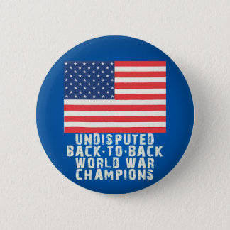 Back to Back World War Champions Pinback Button