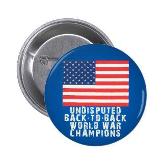 Back to Back World War Champions Pinback Button