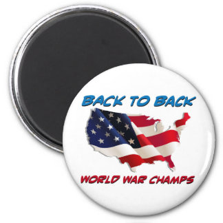 Back to Back World War Champs 2 Inch Round Magnet