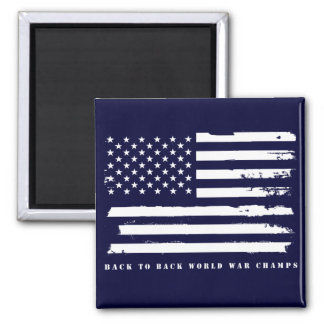 Back to Back World War Champs, American Flag 2 Inch Square Magnet