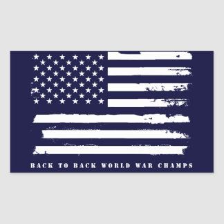 Back to Back World War Champs, American Flag Rectangular Sticker