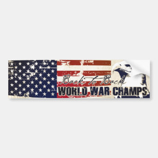 Back to Back World War Champs Distressed Car Bumper Sticker