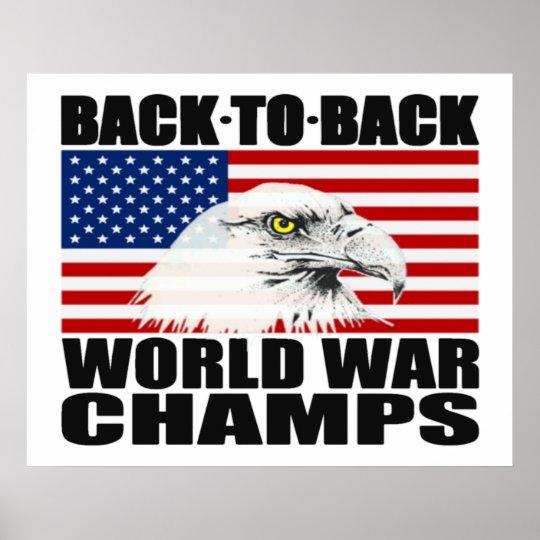 622554678f9d Back To Back World War Champs Eagle Poster | Zazzle.com