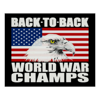 Back To Back World War Champs Eagle Poster - Large