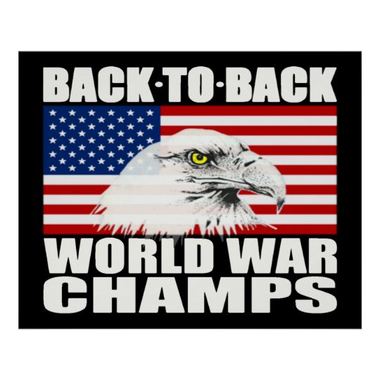 0456452e5e1 Back To Back World War Champs Eagle Poster - Large
