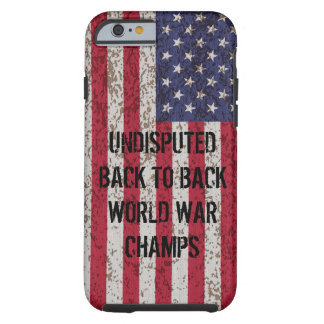 Back to Back World War Champs iPhone 6 case
