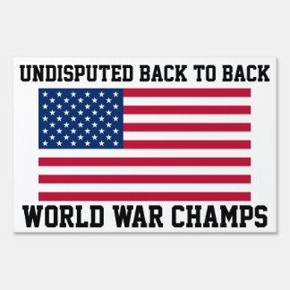 Back to Back World War Champs Large Sign