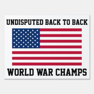 Back to Back World War Champs Medium Yard Sign