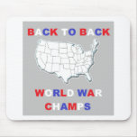 Back To Back World War Champs Mousepad