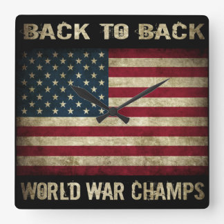 Back-to-Back World War Champs - Patriotic Square Wall Clock