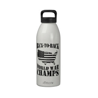 Back-to-Back World War Champs - Patriotic Reusable Water Bottle