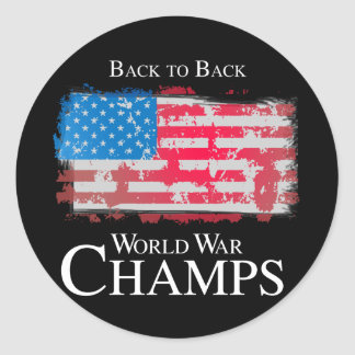 Back to Back World War Champs -.png Classic Round Sticker