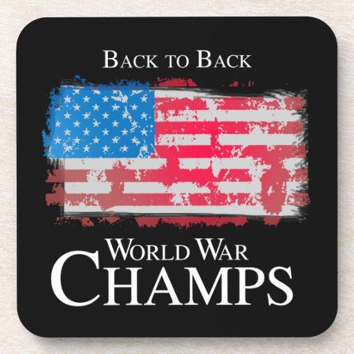 Back to Back World War Champs -.png Drink Coaster